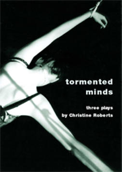 Roberts, Christine - Tormented Minds, ebook