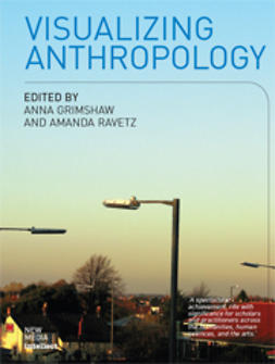 Grimshaw, Anna  - Visualizing Anthropology, ebook