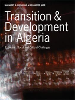 Majumdar, Margaret A.  - Transition & Development in Algeria: Economic, Social and Cultural Challenges, ebook