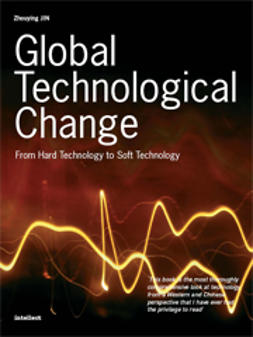 Jin, Zhouying - Global Technological Change: From Hard Technology to Soft Technology, e-kirja