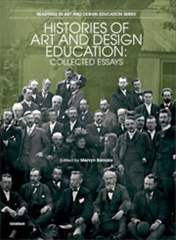 Romans, Mervyn  - Histories of Art and Design Education: Collected Essays, ebook