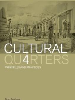 Roodhouse, Simon - Cultural Quarters: Principals and Practices, ebook