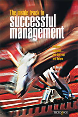 Kushel, Gerald - The Inside Track to Succesful Management: Manage Yourself... And the Rest will Follow, e-bok