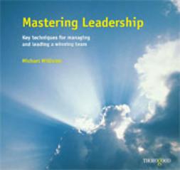 Williams, Michael - Mastering Leadership, ebook