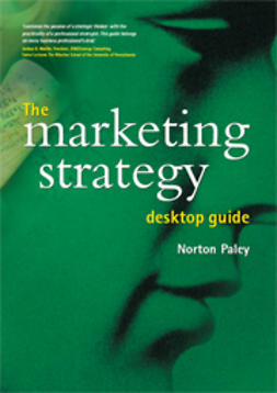 Paley, Norton - Desktop Guide: The Marketing Strategy, ebook