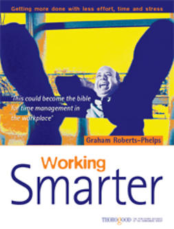 Roberts-Phelps, Graham - Working Smarter, ebook
