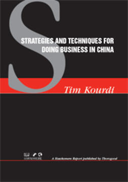 Kourdi, Tim - Strategies and Techniques for Doing Business in China, ebook