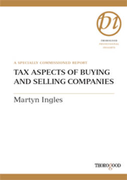 Ingles, Martyn - Tax Aspects of Buying and Selling Companies, ebook
