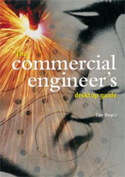 Boyce, Tim - The Commercial Engineers Desktop Guide, ebook