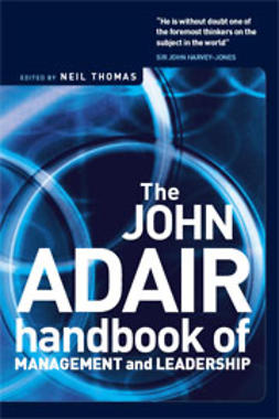 Adair, John - The John Adair Handbook of Management and Leadership, e-bok