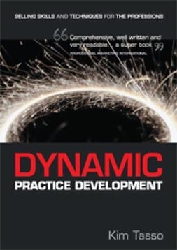 Tasso, Kim - Dynamic Practice Development, ebook