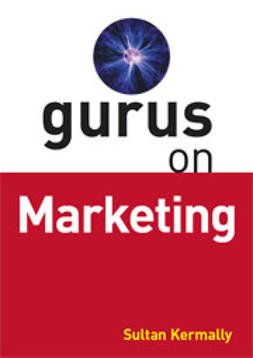 Kermally, Sultan - Gurus On Marketing, ebook