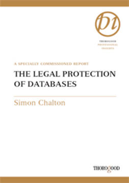 Chalton, Simon - The Legal Protection of Databases, ebook