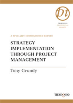 Grundy, Tony - Strategy Implementation through Project Management, e-bok
