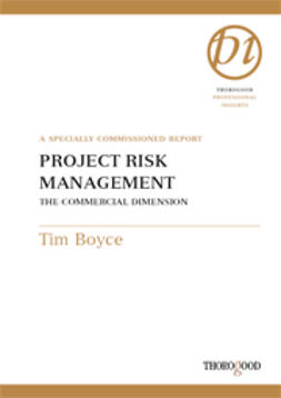 Boyce, Tim - Project Risk Management - The Commercial Dimension, ebook