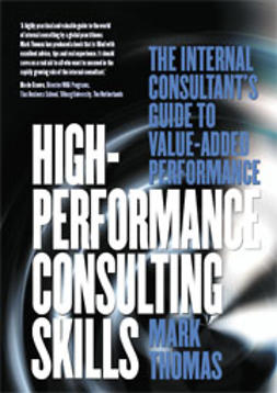 Thomas, Mark - High Performance Consulting Skills, ebook