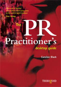The PR Practitioner's Desktop Guide