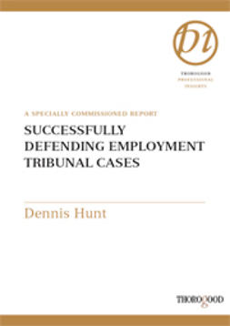 Hunt, Dennis - Succesfully Defending Employment Tribunal Cases, ebook
