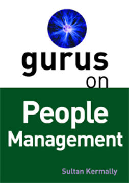 Kermally, Sultan - Gurus on People Management, ebook