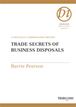 Pearson, Barrie - Trade Secrets of Business Disposals, e-bok