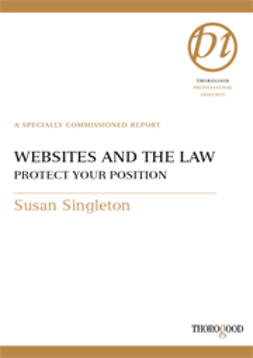 Singleton, Susan - Websites and the Law - Protect Your Position, ebook
