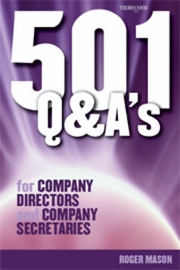 Mason, Roger - 501 Q & A's for Company Directors and Company Secretaries, e-kirja