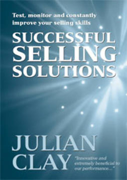 Clay, Julian - Successful Selling Solutions, e-bok