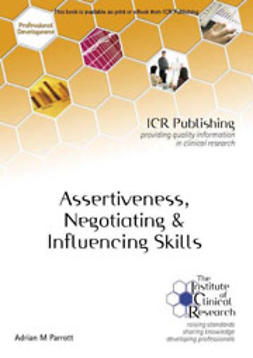 Parrott, Adrian M - Assertiveness, Negotiating & Influencing Skills, ebook