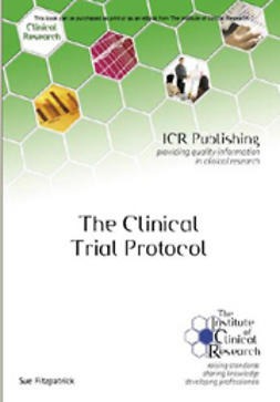 Fitzpatrick, Sue - The Clinical Trial Protocol, ebook