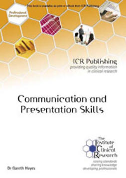 Hayes, Gareth - Communication and Presentation Skills, e-kirja