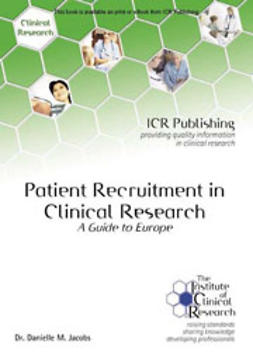 Jacobs, Danielle M. - Patient Recruitment in Clinical Research: A guide to Europe, ebook