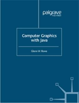 Rowe, Glenn - Computer Graphics with Java, e-bok
