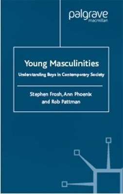 Frosh, Stephen - Young Masculinities, e-bok