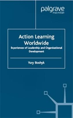 Boshyk, Yury - Action Learning Worldwide, e-kirja