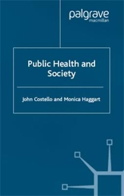 Costello, John - Public Health and Society, ebook