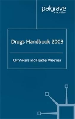 Volans, Glyn - Drugs Handbook 2003, ebook