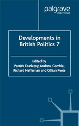 Dunleavy, Patrick - Developments in British Politics 7, ebook