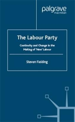 Fielding, Steven - The Labour Party, ebook