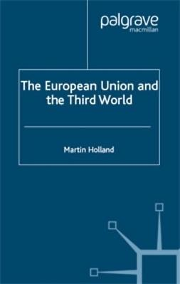 Holland, Martin - European Union and the Third World, ebook