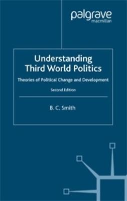 Smith, B.C. - Understanding Third World Politics, ebook