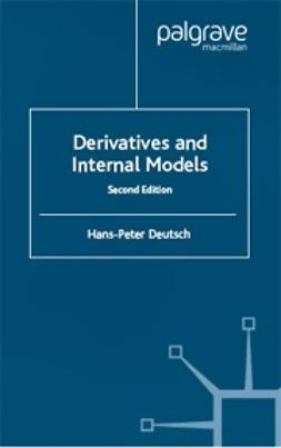 Deutsch, Hans-Peter - Derivatives and Internal Models, ebook