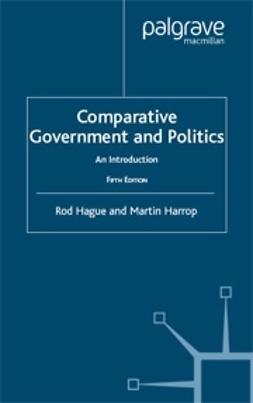 Hague, Rod - Comparative Government and Politics 5e, e-bok