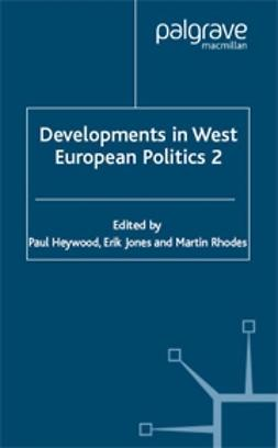 Heywood, Paul - Developments in West European Politics 2, e-kirja