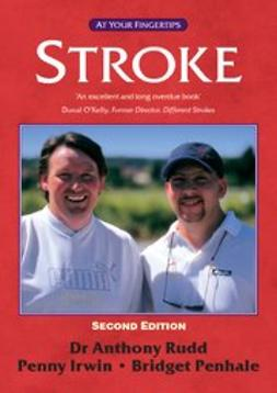 Irwin, Penny - Stroke - the 'at your fingertips' guide 2nd edition, ebook