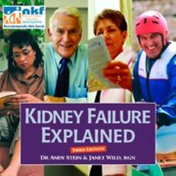 Stein, Andy - Kidney Failure Explained 3rd edition, ebook