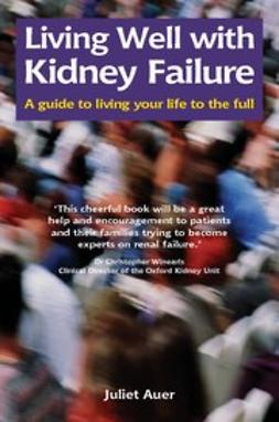 Auer, Juliet - Living Well with Kidney Failure, ebook