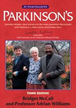 Parkinson's - the 'at your fingertips' guide 3rd edition