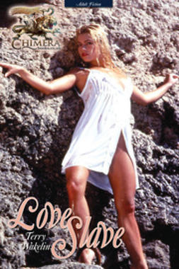 Wakelin, Terry - Love Slave, ebook