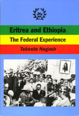 Negash, Tekeste - Eritrea and Ethiopia: The Federal Experience, ebook