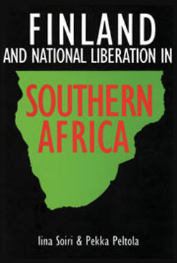 Peltola, Pekka - Finland and National Liberation in Southern Africa, e-bok